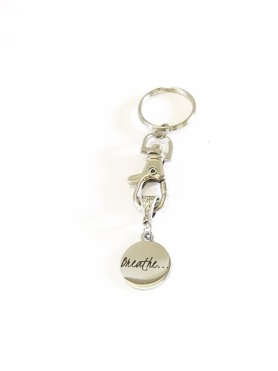 Breathe Keychain, Girlfriend Gift, Mindfulness Meditation Gift For Her, Motivation Gift, Inspirational Graduation Gift, Going to College