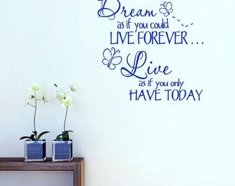 Dream Live Forever Inspirational Wall Sticker, Quote Wall Decals, Inspirational Wall Art, Home Wall Transfers - QU053