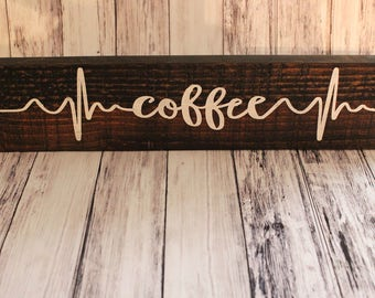 Coffee Bar Sign - Rustic Coffee Sign - Coffee Bar - Coffee Sign - Coffee Bar Decor - Wood Coffee Sign - Kitchen Sign - Farmhouse Decor