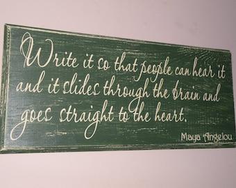 Maya Angelou Wood Sign Distressed Sign