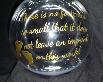 There is no footprint so small.... Christmas Ornament