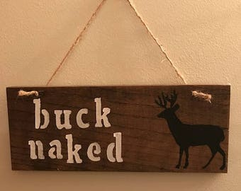 Rustic Buck Naked Sign