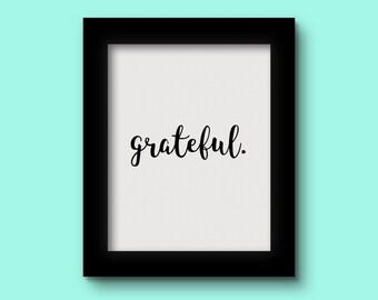 Grateful Black Print