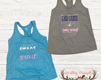 Fitness Tank Tops - Single or Set: I Don't Sweat I Sparkle and Big Guns & Tiny Waist