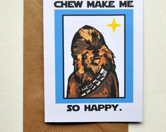 Chew make me so happy