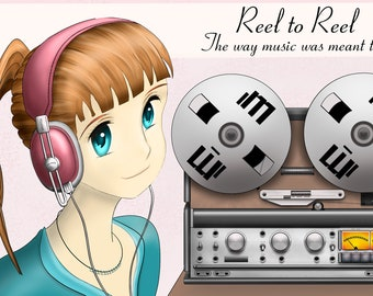 """Manga Girl Reel to Reel """"The way music was meant to be"""" Artwork"""