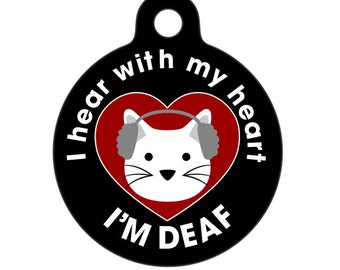 I Hear with my Heart - Deaf Medical ID Tag - Cat Medical Alert Pet Tag, Pet Tag, Cat Tag, Child ID Tag