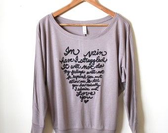 "Jane Austen Quote- Mr. Darcy Proposal ""In vain have I struggled"" Pride and Prejudice. Women's Flowy Long Sleeved. MADE TO ORDER"