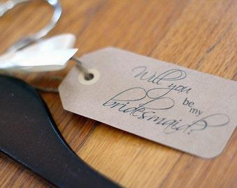 Will You Be My Bridesmaid Tag, Hanger Tag, Bridesmaid Gift Tag