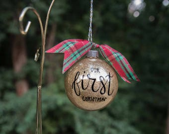 """Hand-lettered """"Our First Christmas"""" Glass Ornament. Personalized Wedding Gift Ornament. Wedding Shower Gift"""