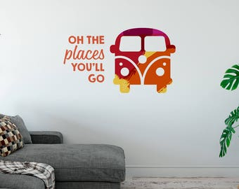 Oh The Places You Will Go   Quotes Words Inspirational Motivational Goals Life Travel Café   Removable Vinyl Wall Sticker