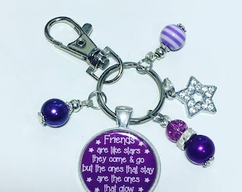 Friends are like stars.  You don't always see them but they are always there keyring, friendship gift