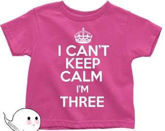 Matching Birthday Tees Funny T Shirt Tee Bday I Can't Keep Calm I'm Three Bday Toddler Kid Child 3rd 3 Years Old Funny Children Shirt B-day 26OEcJewXn