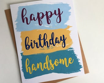 Happy Birthday Handsome // Birthday Card for Him // Birthday Card for Boyfriend, Husband // by HulaHedgehog