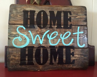 Home Sweet Home. Wood sign. Home decor.