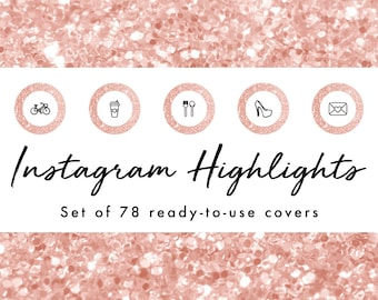 Instagram Story Highlight Icons - 78 Rose Gold Glitter Covers | Fashion, Beauty, Lifestyle, Decor, Craft, Handmade, Bloggers, Influencers