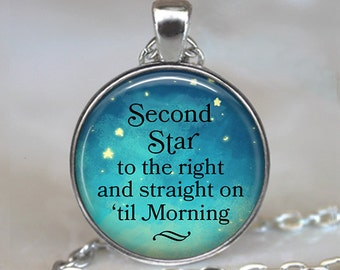 Second Star to the Right pendant, straight on til morning Peter Pan quote necklace, quote jewelry literary necklace key chain key ring fob