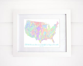 Geology of the US, John Muir, Geology Map Print, Map Art, All that the sun shines on is beautiful!