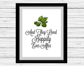 And They Lived Hoppily Ever After   Instant Digital Print   Customizable