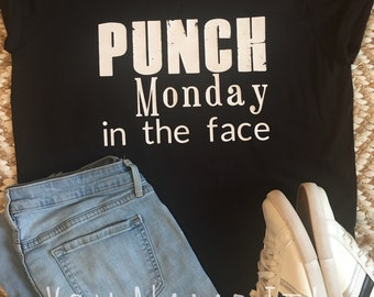 Punch Monday in the Face tee