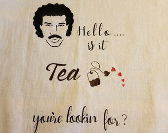 Lionel Richie Kitchen Towel/Tea Themed Towel/Kitchen Decor/Funny Kitchen Gift/Tea Gifts/Hostess Gifts/80's/Flour Sack Towel/American Idol