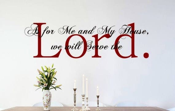 As for me and My House wall decal, Joshua 24:15 Bible Verse Style 1, Spiritual wall decal, Biblical vinyl sticker