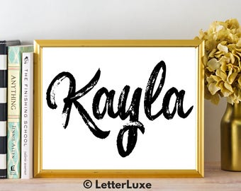 Kayla Name Art - Printable Gallery Wall - Living Room Printable - Digital Print - Bedroom Decor - Last Minute Gift for Girlfriend