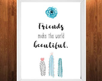"Friends make the world Beautiful"" Motivacional Wall Art - Digital Poster - Positive Quotes Decor - Instant Download - Descarga Instantánea"