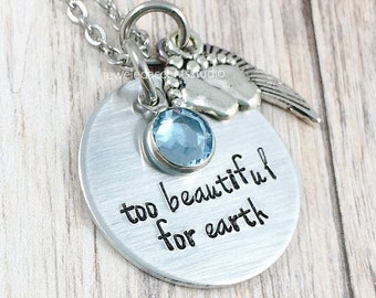 Baby Memorial Necklace, Memorial Jewelry, Too Beautiful For Earth, Infant Loss Gift, Miscarriage Keepsake, Baby Loss Jewelry, Stillborn Gift