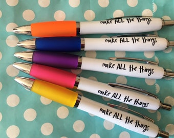 Make All The Things Pen