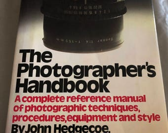 The Photographer's Handbook by John Hedgerow