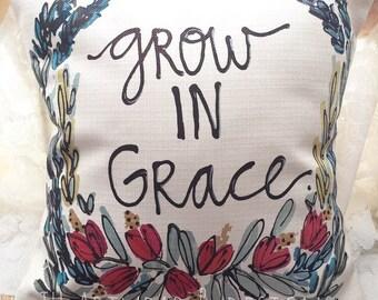 Grow in Grace Pillow