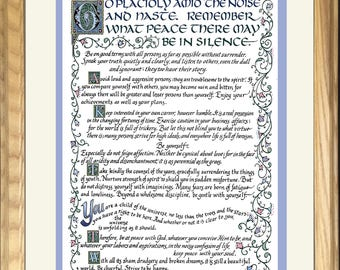 Desiderata, Go Placidly Amid the Noise, by Max Ehrmann, framed, designed and hand lettered by artist/calligrapher Jacqueline Shuler