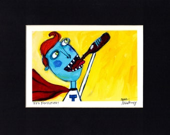 It's Fortified - Art Print, signed & matted, beer lover, quirky, humorous, colorful outsider pop art by Murphy Adams