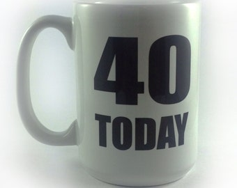 New 40 Today Large El Grande 15oz Mug Cup 40th Birthday Present Gift Celebration Party