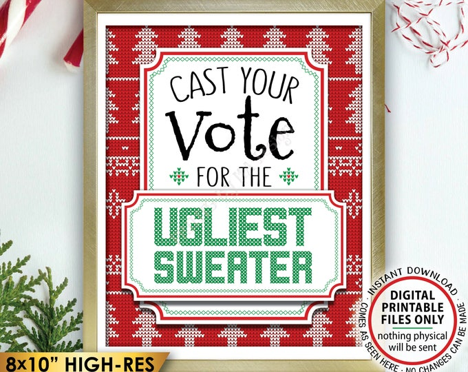 """Ugly Christmas Sweater Voting Sign, Vote for the Ugliest Christmas Sweater Party, Tacky Sweater Party, Instant Download PRINTABLE 8x10"""" Sign"""