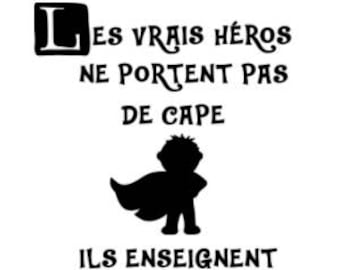 "Sticker / decal ""real heroes don't wear cape... they teach"""