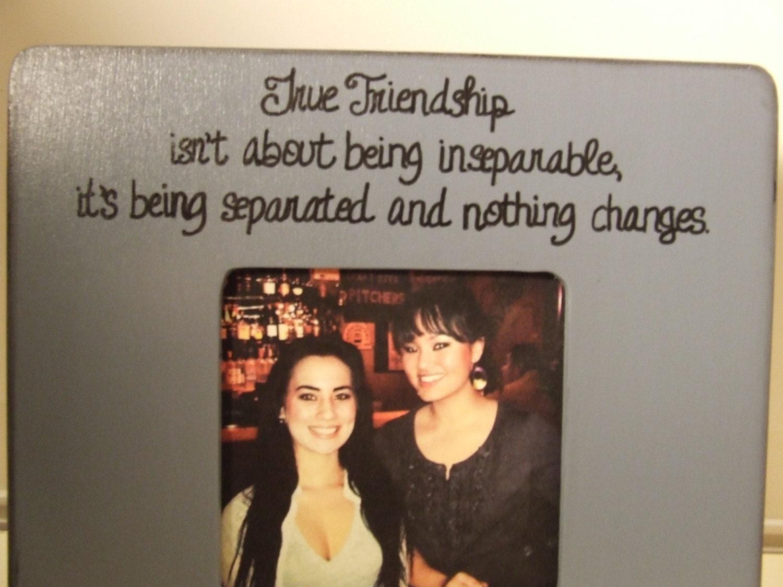 True Friendship isn\'t about being inseparable, Best friends frame ...
