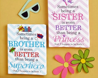 Set of 2, 8x10 Sister and Brother Saying Quotation Princesses and Super Heroes CANVASES Girls and Boys PlayroomWall Art