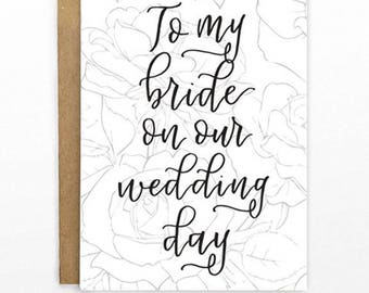 To my bride on our wedding day | Note from bride/groom to bride | 4x6 blank notecard with floral rose design and calligraphy