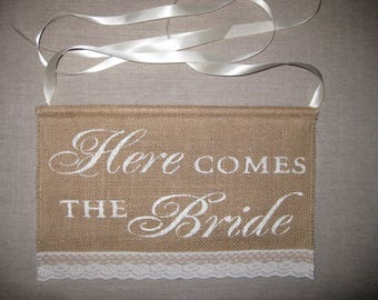 """Here COMES THE Bride burlap Wedding Sign (7.5"""" x 12"""") with wooden dowling - White - Romantic Shabby chic Rustic Wedding Ceremony"""