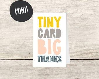 MINI! Mini Card Big Thanks Card, Small Thank You Enclosure Card