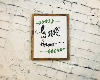 Be Still and Know, Bible Verse Decor, Scripture Decor, Be Still, Psalm 46:10, Wood Sign, Framed Sign