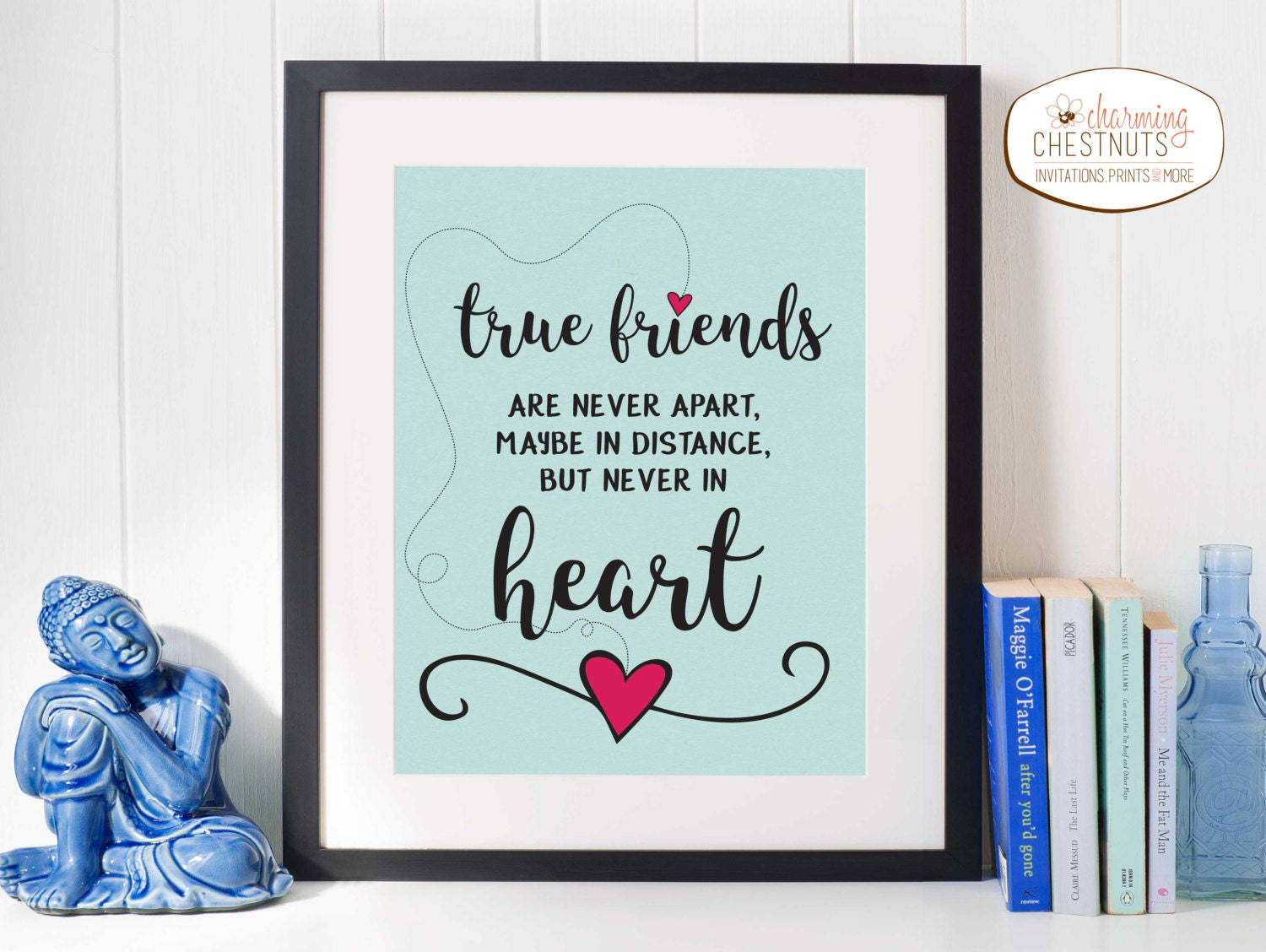 Quote About Distance And Friendship True Friends Are Never Apart Maybe In Distance But Never In