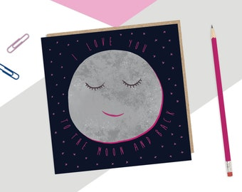 I Love You To The Moon And Back Card, Romantic Card, Anniversary Card, Moon Card, Moon and Back, I Love You, Valentine Greeting Card, Cute