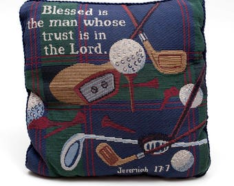 "Golf Pillow w/ Biblical Message - ""Blessed is the man whose trust is in the Lord"""