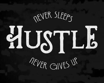 Hustle Never Sleeps