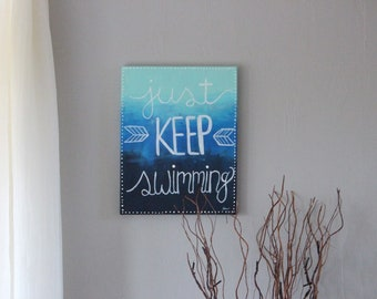 Just Keep Swimming Quote Painting