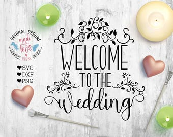 wedding svg, welcome to the wedding, bride svg, wood sign design, groom svg, wedding cutting file, marriage svg, couple svg, welcome sign