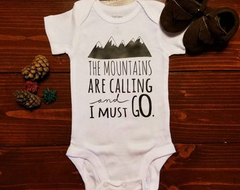 The mountains are calling and I MUST go!!! Perfect for a baby girl or boy! Great baby shower gift!